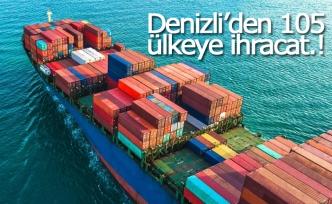 Denizli'den 105 ülkeye ihracat