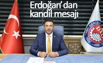 Başkan Erdoğan'dan kandil mesajı!