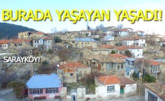 Sarayköy'de yaşayan yaşadı!