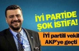 İYİ partili vekil AKP'ye geçti