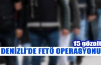 Denizli'de FETÖ operasyonu  15 gözaltı