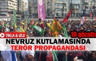 Nevruz kutlamasında terör propagandası  16 gözaltı