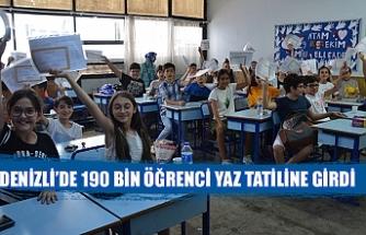 Denizli'de 190 bin öğrenci yaz tatiline girdi