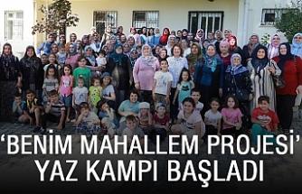 'Benim Mahallem Projesi' yaz kampı başladı
