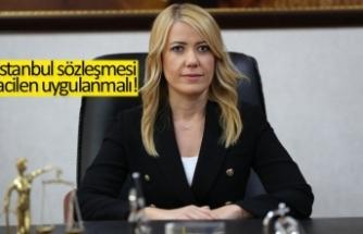 İstanbul sözleşmesi acilen uygulanmalıdır!