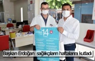 Başkan Erdoğan  sağlıkçıların haftalarını kutladı