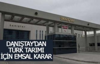Danıştay'dan Türk tarımı için emsal karar!