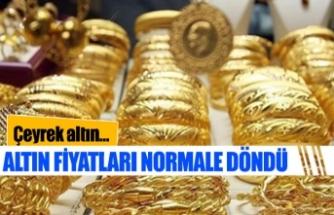 Altın normal fiyatına dönüyor!