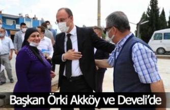 Başkan Örki Akköy ve Develi'de