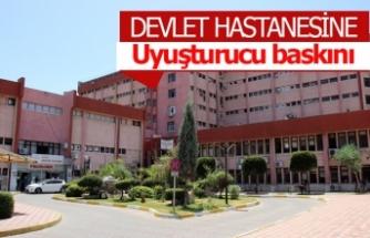 Devlet hastanesine narkotik baskını