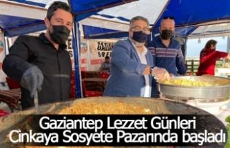 Gaziantep Lezzet Günleri Cinkaya Sosyete Pazarında başladı
