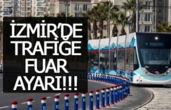 İzmir'de trafiğe fuar ayarı!
