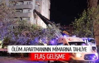 Ölüm apartmanının mimarı tahliye edildi!