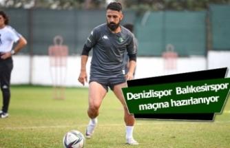 Denizlispor Balıkesirspor maçına hazırlanıyor