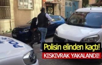 Göz göre göre polisten kaçtı!