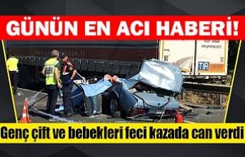 Genç çift ve bebekleri feci kazada can verdi