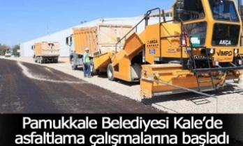 Pamukkale Belediyesi Kale'de asfaltlama çalışmalarına başladı