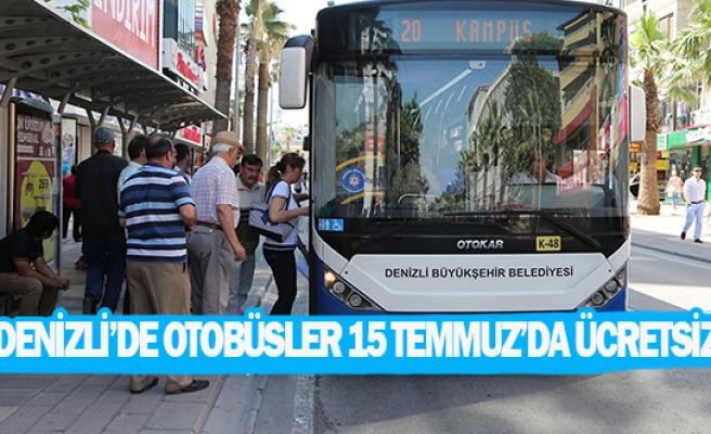 Denizli'de otobüsler 15 temmuz'da ücretsiz