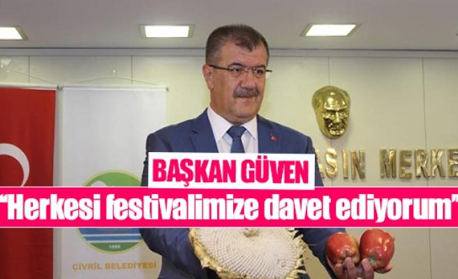 Başkan Güven: ''Herkesi festivalimize davet ediyorum''
