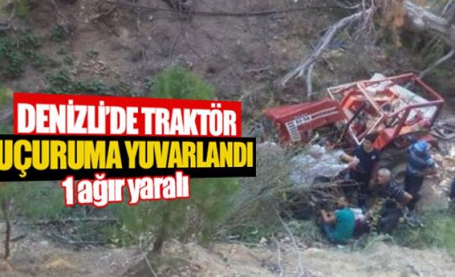 Denizli'de traktör uçuruma yuvarlandı
