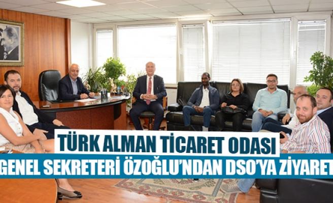 Türk Alman Ticaret Odası Genel Sekreteri Özoğlu'ndan DSO'ya  ziyaret