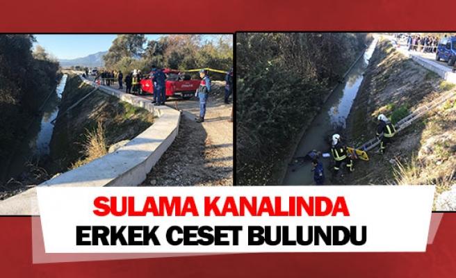Sulama kanalında erkek ceset bulundu