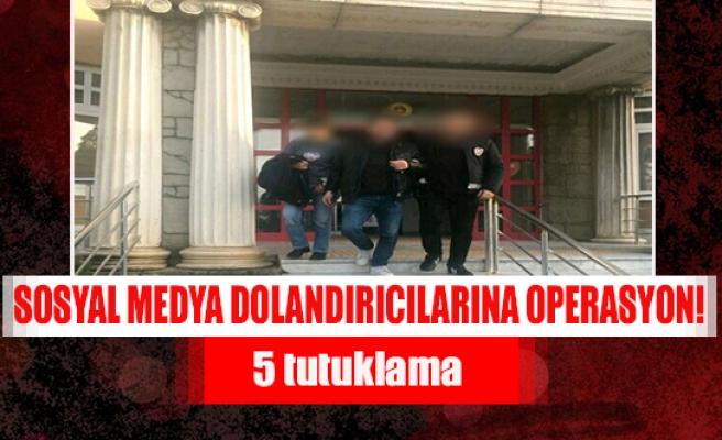Sosyal medya dolandırıcılarına operasyon!