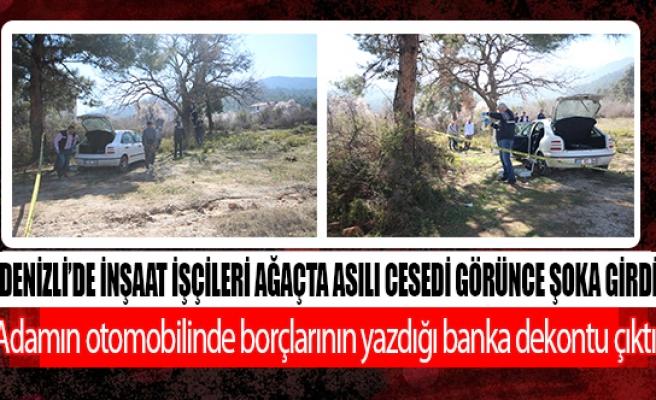 Denizli'de inşaat işçileri ağaçta asılı cesedi görünce şoka girdi