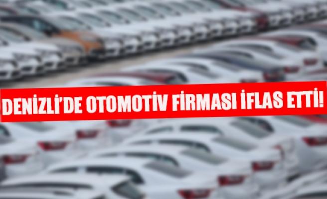 Denizli'de otomotiv firması iflas etti!