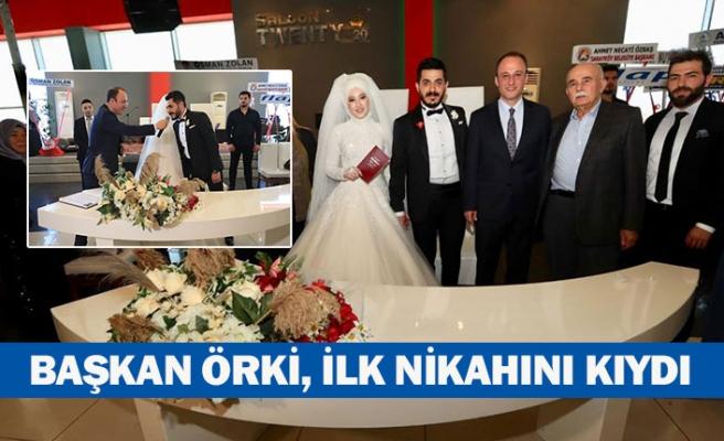 Başkan Örki, ilk nikahını kıydı