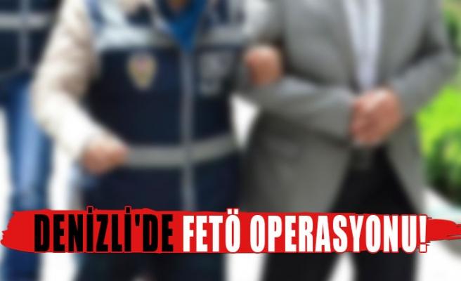 Denizli'de FETÖ Operasyonu
