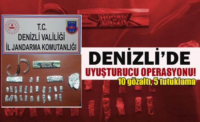 Denizli'de uyuşturucu operasyonu!