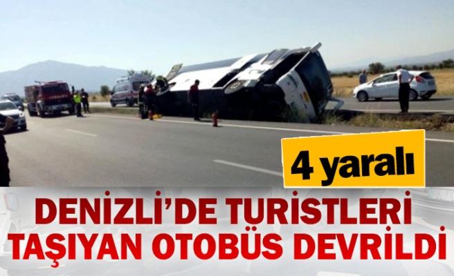 Denizli'de turistleri taşıyan otobüs devrildi