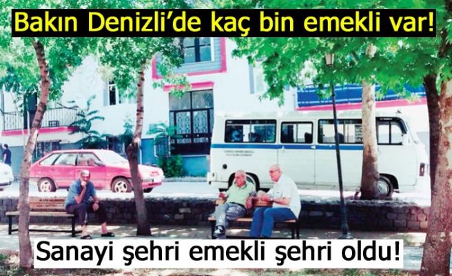 Bakın Denizli'de kaç bin emekli var!