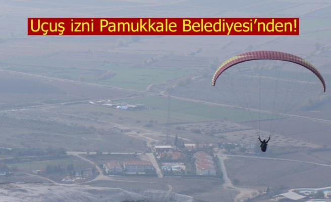 Uçuş izni Pamukkale Belediyesi'nden!
