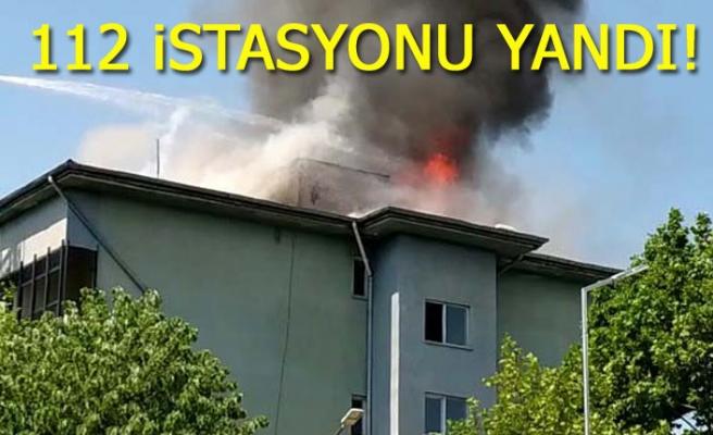 112 istasyonu yandı!