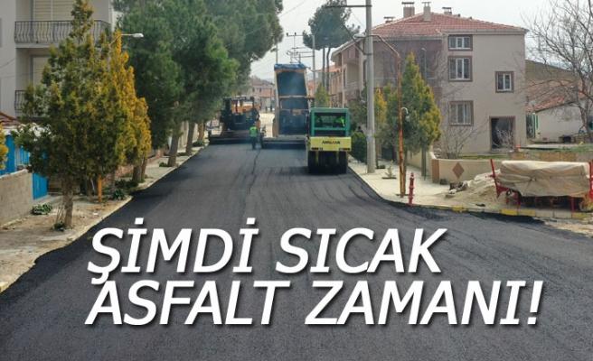 Şimdi sıcak asfalt zamanı!