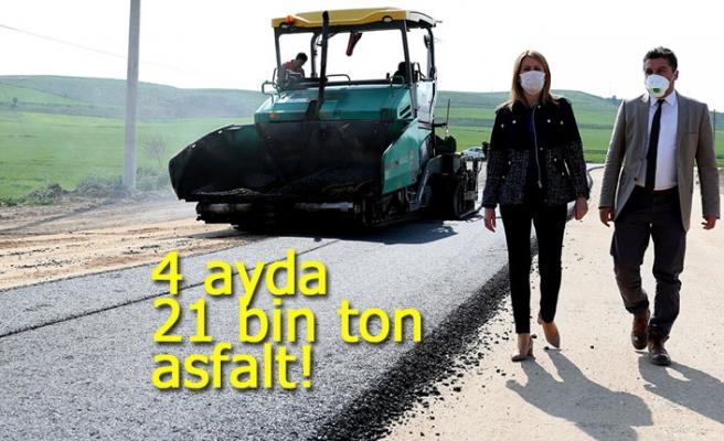 4 ayda 21 bin ton asfalt!