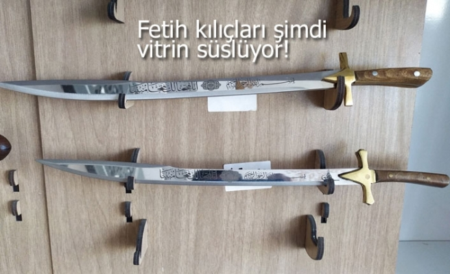 Fetih kılıçları şimdi vitrin süslüyor!