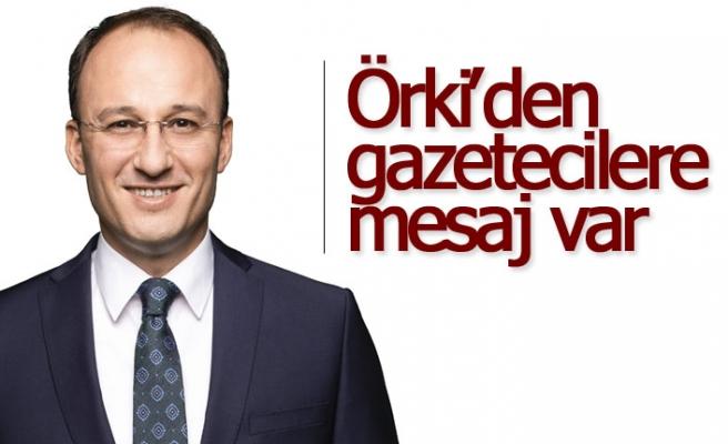 Örki'den gazetecilere mesaj var!