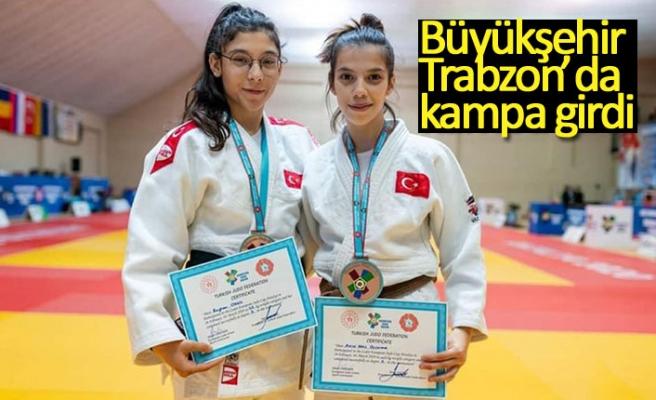 Büyükşehir Trabzon'da kampa girdi