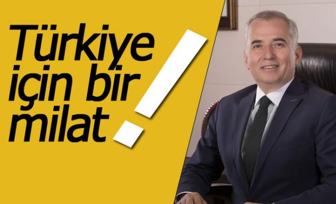 Türkiye için bir milat