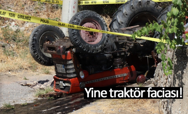 Yine traktör faciası!