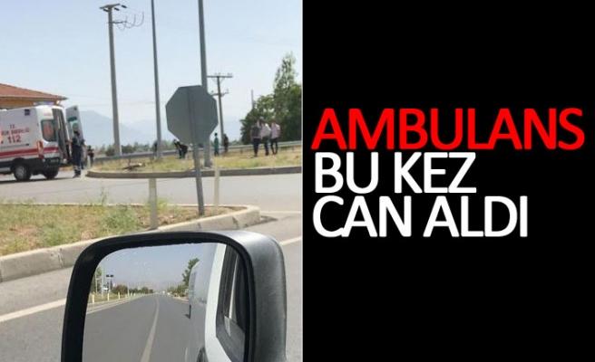 Ambulans bu kez can aldı!