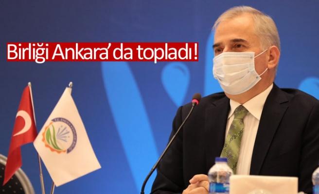 Birliği Ankara'da topladı!