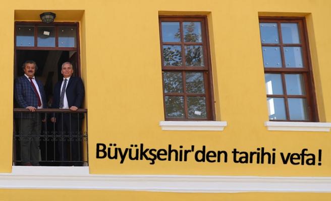 Büyükşehir'den tarihi vefa!