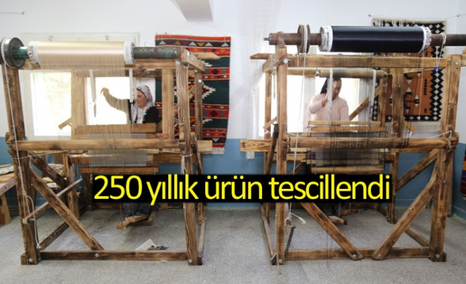 250 yıllık ürün tescillendi