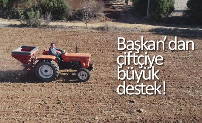 Başkan'dan çiftçiye büyük destek!
