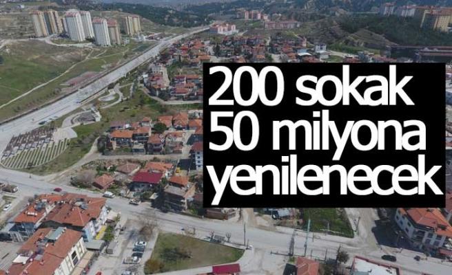 200 sokak 50 milyona yenilenecek