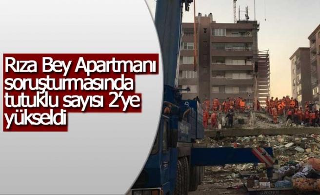 İzmir'deki depremde yıkılan Rızabey Apartmanı ile ilgili tutuklu sayısı 2'ye yükseldi